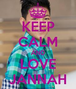 Poster: KEEP CALM AND LOVE JANNAH