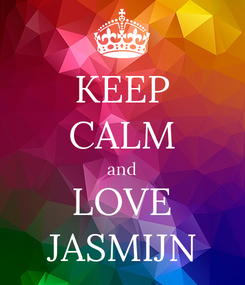 Poster: KEEP CALM and LOVE JASMIJN