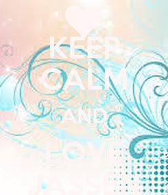 Poster: KEEP CALM AND LOVE JASSEN