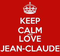 Poster: KEEP CALM AND LOVE JEAN-CLAUDE