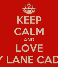 Poster: KEEP CALM AND LOVE JENNY LANE CADEMAS