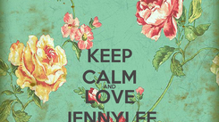 Poster: KEEP CALM AND LOVE JENNYLEE