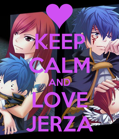 Poster: KEEP CALM AND LOVE JERZA