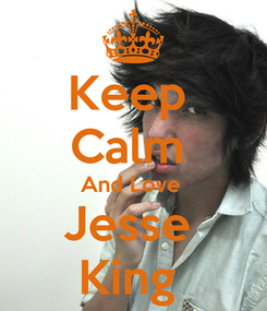 Poster: Keep  Calm  And Love  Jesse  King