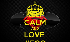 Poster: KEEP CALM AND LOVE  JIEGO