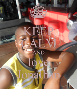 Poster: KEEP CALM AND love Jonathan