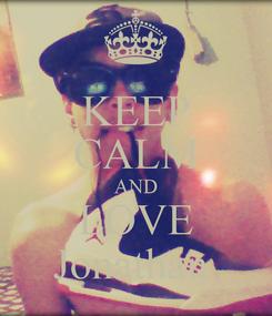 Poster: KEEP CALM AND LOVE Jonathan