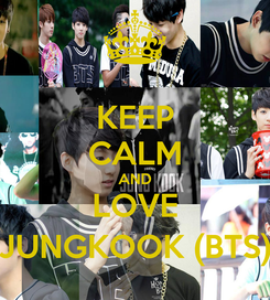Poster: KEEP CALM AND LOVE JUNGKOOK (BTS)