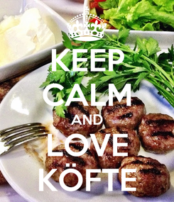 Poster: KEEP CALM AND LOVE KÖFTE