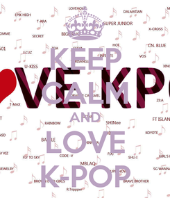 Poster: KEEP CALM AND LOVE K-POP