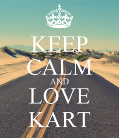 Poster: KEEP CALM AND LOVE KART