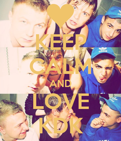 Poster: KEEP CALM AND LOVE KDK