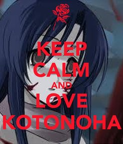 Poster: KEEP CALM AND LOVE KOTONOHA