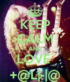 Poster: KEEP CALM AND LOVE  +@L|-|@