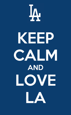 Poster: KEEP CALM AND LOVE LA