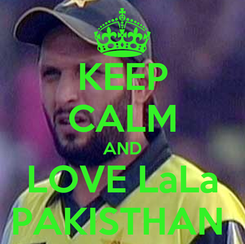 Poster: KEEP CALM AND LOVE LaLa PAKISTHAN
