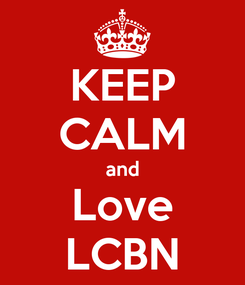 Poster: KEEP CALM and Love LCBN