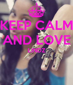 Poster: KEEP CALM AND LOVE LINDZ
