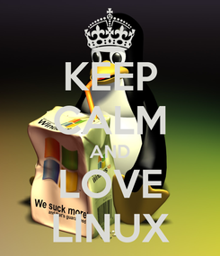 Poster: KEEP CALM AND LOVE LINUX