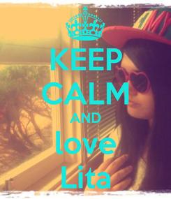 Poster: KEEP CALM AND love Lita