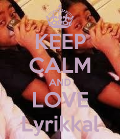 Poster: KEEP CALM AND LOVE Lyrikkal