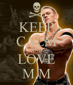 Poster: KEEP CALM AND LOVE M.M