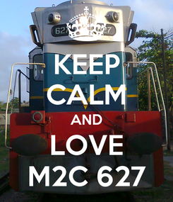 Poster: KEEP CALM AND LOVE M2C 627