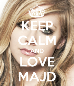 Poster: KEEP CALM AND LOVE MAJD