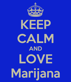 Poster: KEEP CALM AND LOVE Marijana
