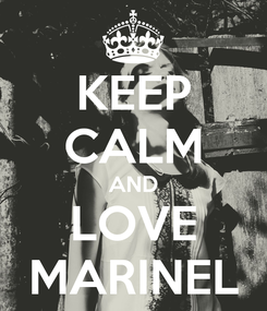 Poster: KEEP CALM AND LOVE MARINEL