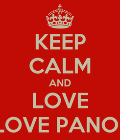 Poster: KEEP CALM AND LOVE MARY LOVE PANONCILLO