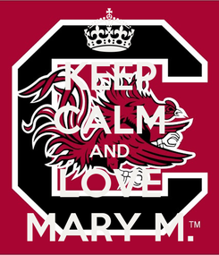 Poster: KEEP CALM AND LOVE MARY M.