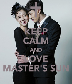 Poster: KEEP CALM AND LOVE MASTER'S SUN