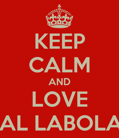 Poster: KEEP CALM AND LOVE MEDICAL LABOLATORY