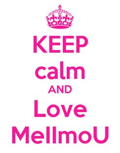Poster: KEEP calm AND Love MeIImoU