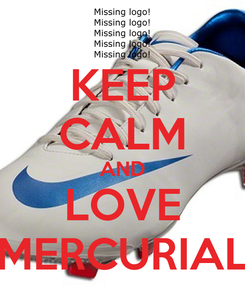 Poster: KEEP CALM AND LOVE MERCURIAL