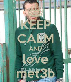 Poster: KEEP CALM AND love met3b