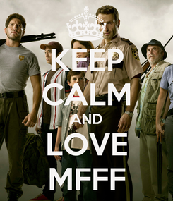 Poster: KEEP CALM AND LOVE MFFF