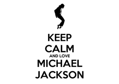 Poster: KEEP CALM AND LOVE MICHAEL JACKSON