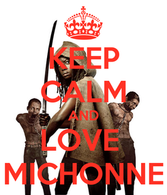 Poster: KEEP CALM AND LOVE  MICHONNE