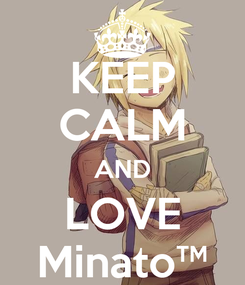 Poster: KEEP CALM AND LOVE Minato™