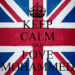 Poster: KEEP CALM AND LOVE MOHAMMED