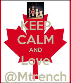 Poster: KEEP CALM AND Love @Mtrench