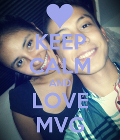 Poster: KEEP CALM AND LOVE MVG