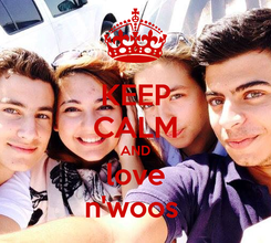 Poster: KEEP CALM AND love n'woos