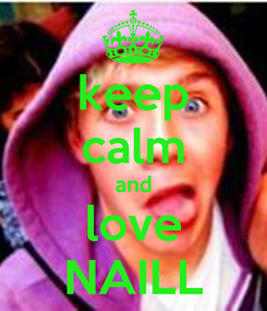 Poster: keep calm and love NAILL