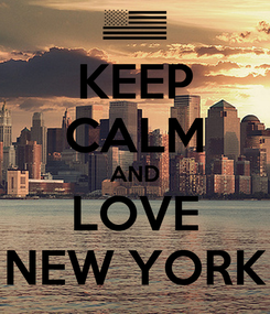 Poster: KEEP CALM AND LOVE NEW YORK