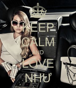 Poster: KEEP CALM AND LOVE NHƯ