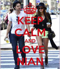 Poster: KEEP CALM AND LOVE NIAN