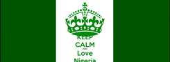 Poster: KEEP CALM AND Love Nigeria